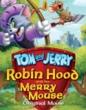 Tom ve Jerry Robin Hood Masalı