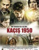 Kaçış 1950