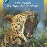 Leoparın Karanlık Dünyası