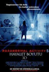 Paranormal Activity 5 Hayalet Boyutu