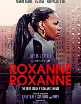 Roxanne Roxanne izle